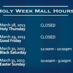 Mall Hours & Schedules for Holy Week 2013 Announced