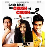 """Bakit Hindi Ka Crush Ng Crush Mo"" Trailer Released"