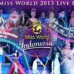 Miss World 2013 Live Coverage Results and Lists of Winners (Videos)