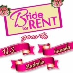 'Bride for Rent' US, Canada, & Australia Showing Schedules