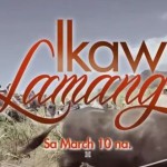 """Ikaw Lamang"" Trailer Featuring Coco Martin & Kim Chiu Released (Video)"