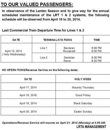 LRT 1 & 2 Operations Suspended from April 17-20, 2014 (LRT Holy Week Schedule)