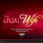 """The Legal Wife Highlights"" Showcased on the Shows Finale Trailer Video"