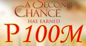 """A Second Chance"" Earned P100 Million Box Office Income in Just Three Days"