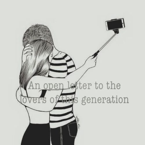 Open Letter to the lovers of this generation
