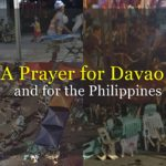 A Prayer For Davao And For The Philippines