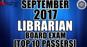 TOP 10 PASSERS: September 2017 Librarian Board Exam (TOPNOTCHERS)