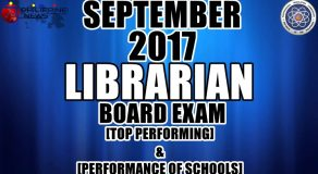 Top Performing & Performance of Schools: September 2017 Librarian Board Exam