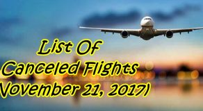 List Of CANCELED FLIGHTS Due To Bad Weather (November 21)