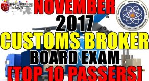 TOP 10 PASSERS: November 2017 Customs Broker Board Exam Topnotchers