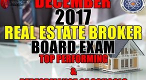 Top Performing & Performance of Schools: December 2017 Real Estate Broker Board Exam