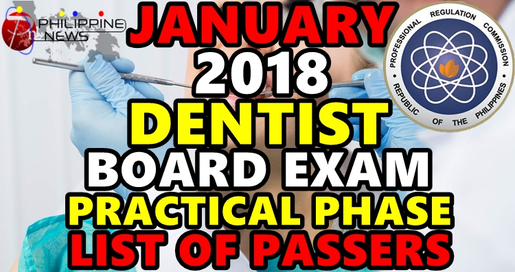 RESULTS: January 2018 Dentist Board Exam (Practical) List of