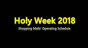 Holy Week 2018: Here's The List of Shopping Malls' Operating Hours