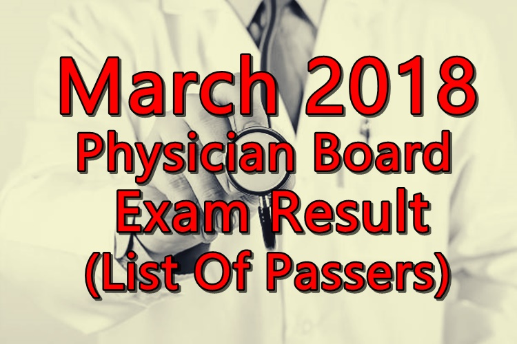 March 2018 Physician Board Exam Result