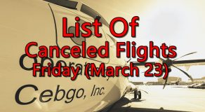 List Of Canceled Flights On Friday (March 23) Due To Inclement Weather