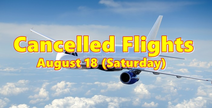 Cancelled Flights August 18