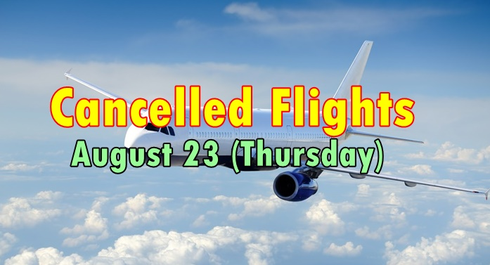 Cancelled Flights August 23