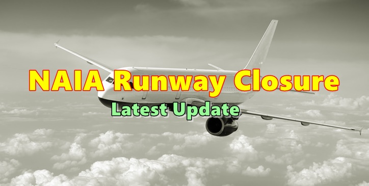 NAIA Runway Closure Update