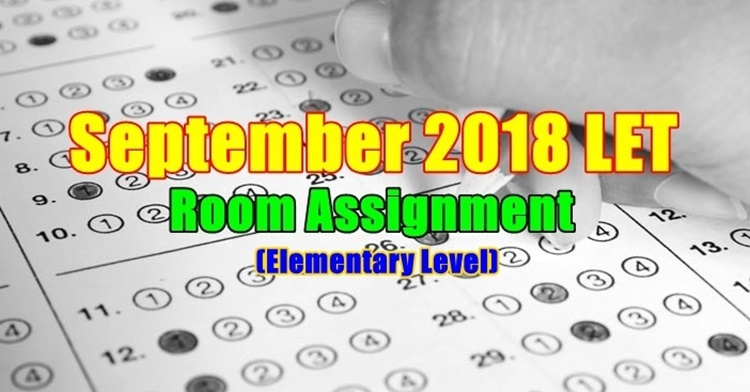 September 2018 LET Room Assignment Elementary Level