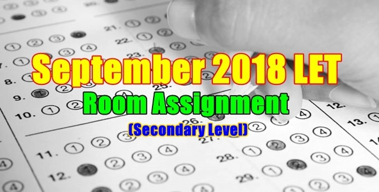September 2018 LET Exam Room Assignment Secondary Level