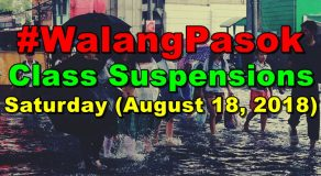 #WalangPasok: Class Suspensions On Saturday (August 18)
