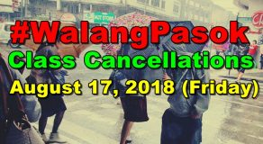 #WalangPasok: Class Cancellations On Friday (August 17)