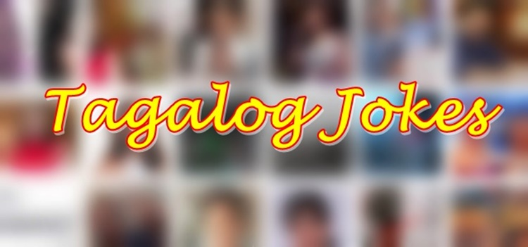 Tagalog Jokes: Funniest Jokes That Will Surely Make Your Day