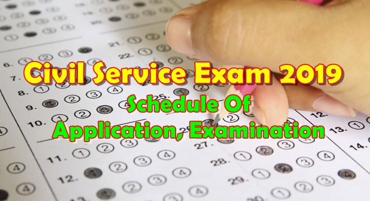 CIVIL SERVICE EXAM 2019 Schedule Of Application, Examination