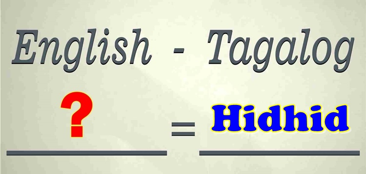 English-Tagalog Translate Hidhid