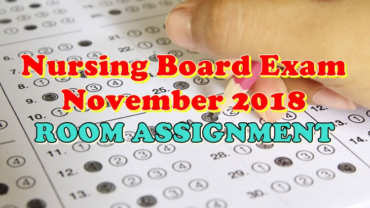 Nursing Board Exam November 2018 Room Assignment