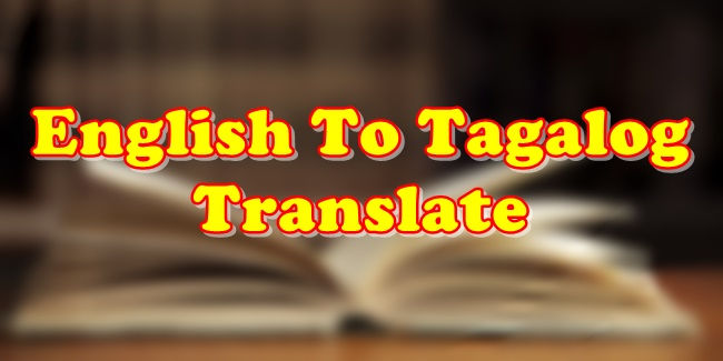 English To Tagalog Translate