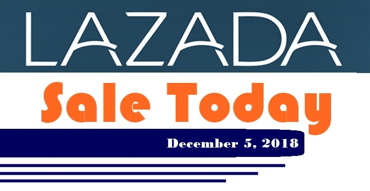 Lazada Sale Today December 5, 2018: List Of Items On Sale Now