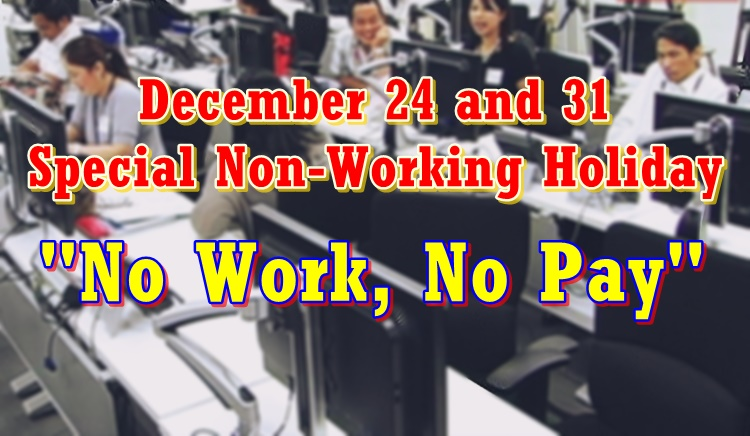 December 24 and 31 no work no pay