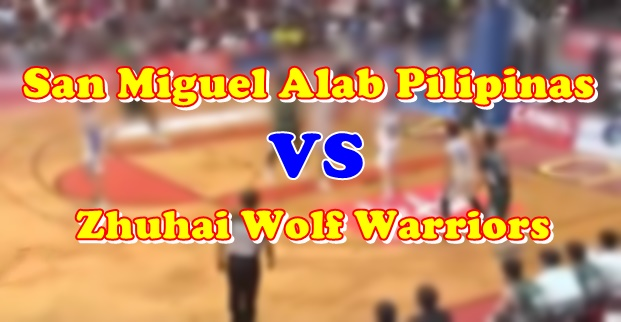 ABL Highlights San Miguel Alab Pilipinas Vs Zhuhai Wolf Warriors