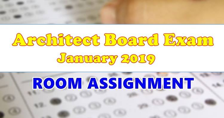 Architect Board Exam January 2019 Room Assignment