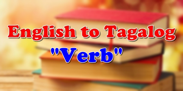 English To Tagalog Verb