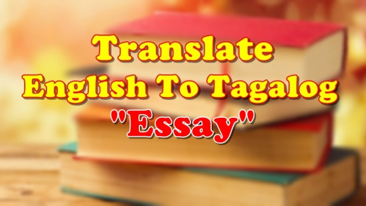 Essay Writing Examples Tagalog