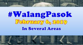 #WalangPasok: February 6 Declared Special Non-Working Holiday In Several Areas