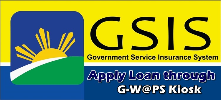 GSIS LOAN: How To Apply For Loan To GSIS Through G-W@PS Kiosk