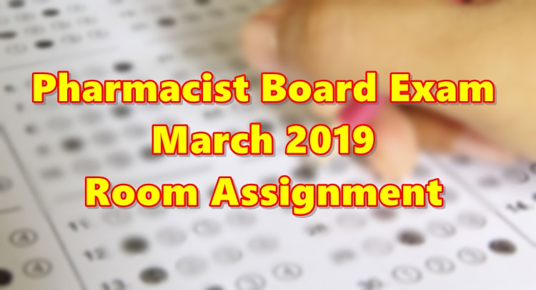 Pharmacist Board Exam March 2019 Room Assignment Iloilo