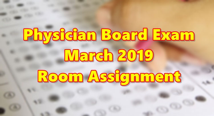 Physician Board Exam March 2019 Room Assignment