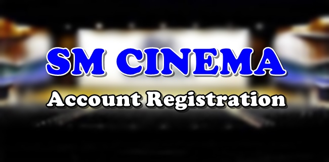 SM Cinema Account Registration