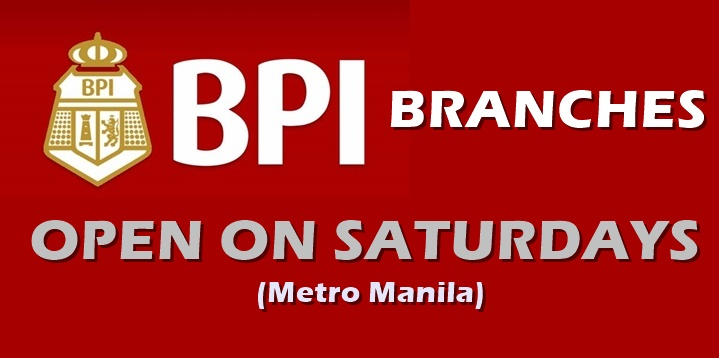 BPI BRANCHES: List Of Metro Manila BPI Branches Open On Saturdays