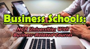 Business Schools: NCR Region Universities With Business-Related Courses