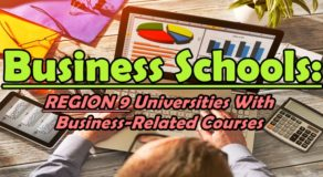 Business Schools: REGION 9 Universities With Business-Related Courses