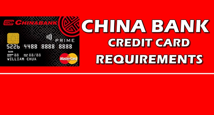 China-Bank-Requirements-Credit-Card Visa Application Form China Philippines on philippines immigration form, philippines tourism, philippines tax form, philippines passport, philippines brochure, philippines home,