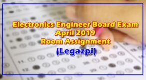 Electronics Engineer Board Exam April 2019 Room Assignment (Legazpi)