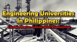 Engineering Universities In Philippines: Caraga Region Schools With Engineering Courses