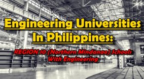Engineering Universities In Philippines: REGION 10 (Northern Mindanao) Schools With Engineering Courses