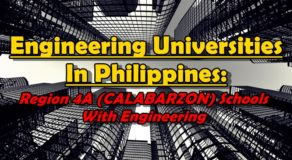 Engineering Universities In Philippines: REGION 4A Schools With Engineering Courses